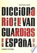 Libro de Diccionario De Las Vanguardias En España, 1907 1936