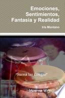 Libro de Emociones, Sentimientos, Fantasía Y Realidad