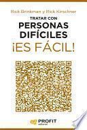 Libro de Tratar Con Personas Díficiles ¡es Fácil!