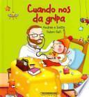 Libro de Cuando Nos Da Gripa