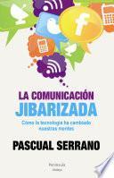 Libro de La Comunicación Jibarizada