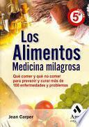 Libro de Los Alimentos Medicina Milagrosa
