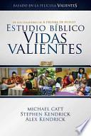 Libro de Estudio Biblico Vidas Valientes Para El Participante