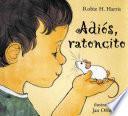Libro de Adios, Ratoncito
