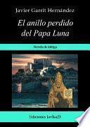 Libro de El Anillo Perdido Del Papa Luna