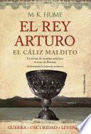 Libro de El Rey Arturo (iii). El Cáliz Maldito