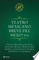 Libro de Teatro Mexicano Breve Del Siglo Xix