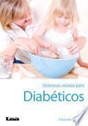 Libro de Deliciosas Recetas Para Diabéticos 2o Ed