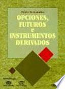 Libro de Opciones, Futuros E Instrumentos Derivados