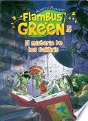 Libro de Flambus Green 5. El Misterio De Los Colibrís