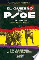 Libro de El Quiebro Del Psoe (1933 1934) Tomo 2