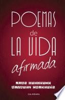 Libro de Poemas De La Vida Afirmada
