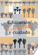 Libro de Educación, Libertad Y Cuidado