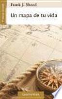 Libro de Un Mapa De Tu Vida