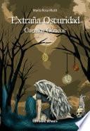 Libro de Extraña Oscuridad, Cuentos Góticos