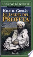 Libro de El Jardin Del Profeta / The Garden Of The Prophet