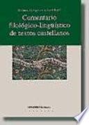 Libro de Comentario Filológico Lingüístico De Textos Castellanos