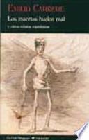Libro de Los Muertos Huelen Mal Y Otros Relatos Espiritistas