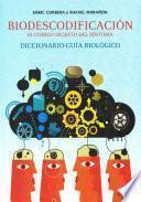 Libro de Biodescodificación: El Codigo Secreto Del Síntoma