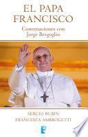 Libro de El Papa Francisco. Conversaciones Con Jorge Bergoglio