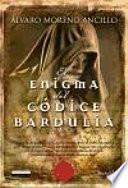 Libro de El Enigma Del Códice Bardulia