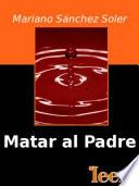 Libro de Matar Al Padre