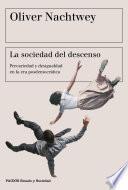 Libro de La Sociedad Del Descenso