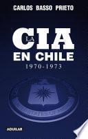 Libro de La Cia En Chile (1970 1973)