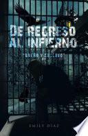 """Libro de De Regreso Al Infierno """"dueño Y Esclavo"""""""