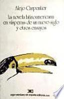Libro de La Novela Latinoamericana En Vísperas De Un Nuevo Siglo, Y Otros Ensayos