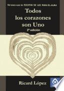 Libro de Todos Los Corazones Son Uno