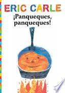 Libro de ¡panqueques, Panqueques! (pancakes, Pancakes!)