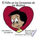 Libro de El Nino En Los Corazones De Las Madres