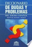 Libro de Diccionario De Dudas Y Problemas Del Idioma Español