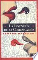 Libro de La Invención De La Comunicación