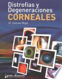 Libro de Distrofías Y Degeneraciones Corneales