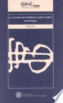 Libro de La Acogida De Federico García Lorca En Hungría