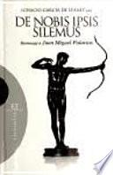 Libro de De Nobis Ipsis Silemus