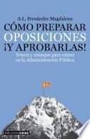 Libro de Cómo Preparar Oposiciones ¡y Aprobarlas!