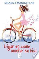 Libro de Ligar Es Como Montar En Bici