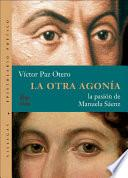 Libro de La Otra Agonia/the Other Death Throes