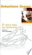 Libro de El Talco Bajo Las Bailarinas