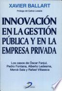 Libro de Innovación En La Gestión Pública Y En La Empresa Privada