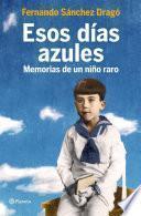 Libro de Esos Días Azules