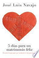 Libro de 5 Días Para Un Matrimonio Feliz