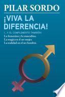 Libro de ¡viva La Diferencia! (… Y El Complemento También)