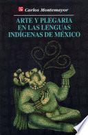 Libro de Arte Y Plegaria En Las Lenguas Indígenas De México