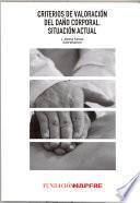 Libro de Criterios De Valoración Del Daño Corporal