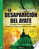 Libro de La Desaparición Del Ayate