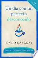 Libro de Un Dia Con Un Perfecto Desconocido